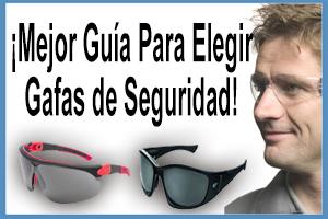 como elegir gafas de proteccion