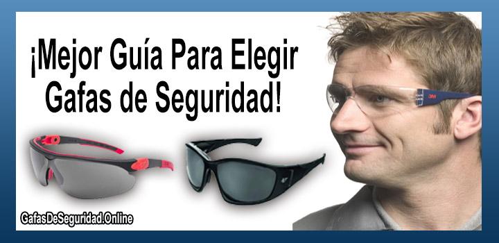 como elegir gafas de seguridad